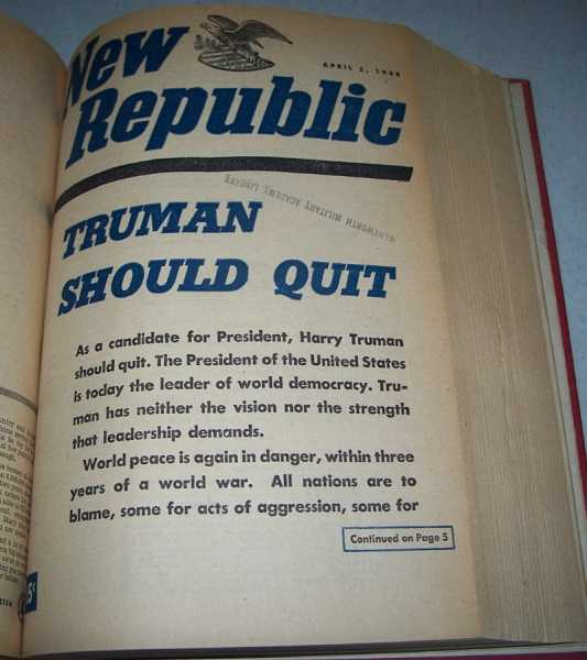 The New Republic: A Journal of Opinion Volume 118, January 5-June 28, 1948 Bound in One Volume, Various