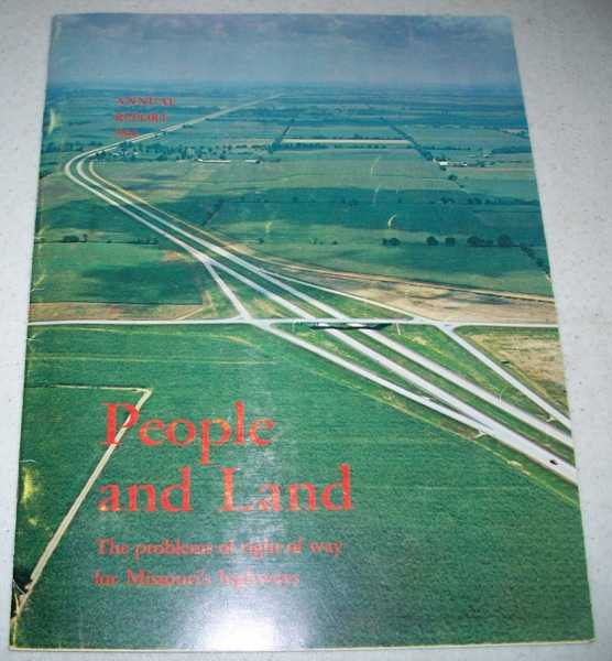 People and Land: The Problems of Right of Way for Missouri's Highways (Annual Report 1965), N/A