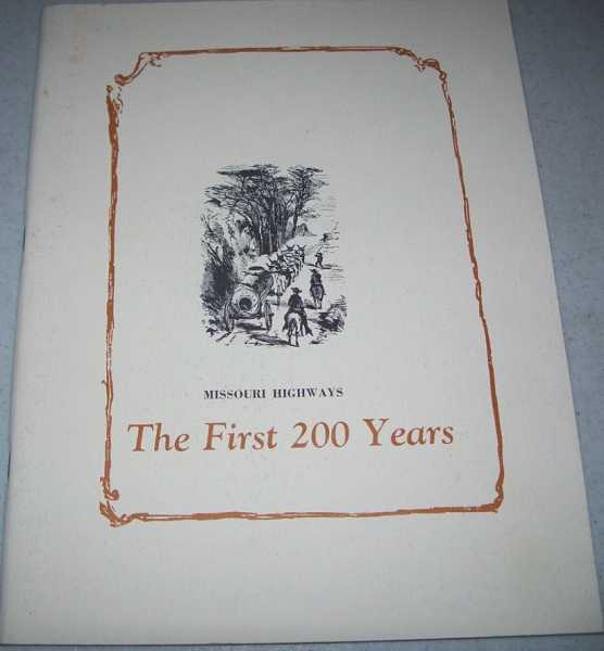 Missouri Highways: The First 200 Years (Annual Report 1966), N/A