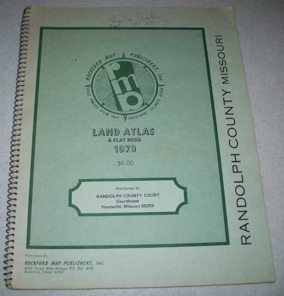 Randolph County, Missouri Land Atlas and Plat Book 1978, N/A