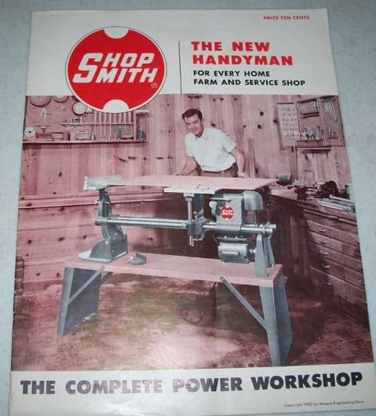 Shopsmith: The New Handyman for Every Home Farm and Service Shop, N/A