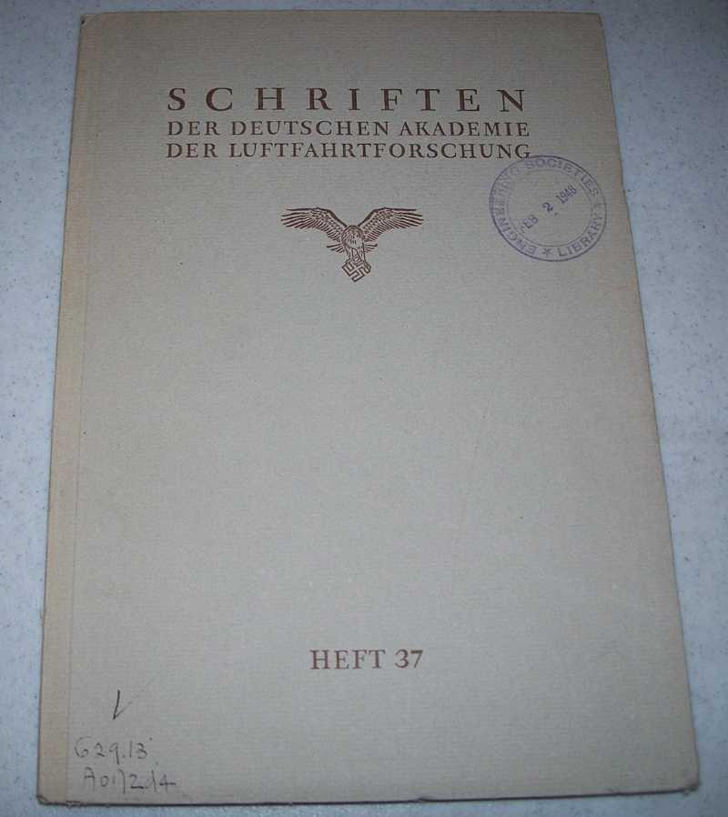 Schriften der Deutschen Akademie der Luftfahrtforschung Heft 37, Regener, Erich