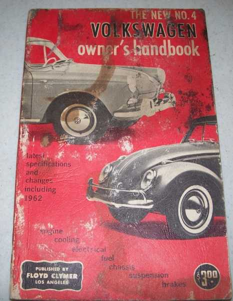 The New No. 4 Volkswagen Owner's Handbook of Repair and Maintenance, Clymer publications