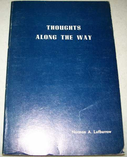 Thoughts Along the Way, Lufburrow, Norman A.
