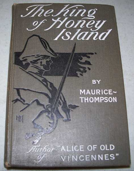 The King of Honey Island, Thompson, Maurice