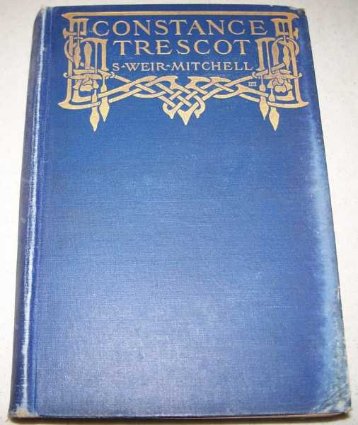 Constance Trescot: A Novel, Mitchell, S. Weir