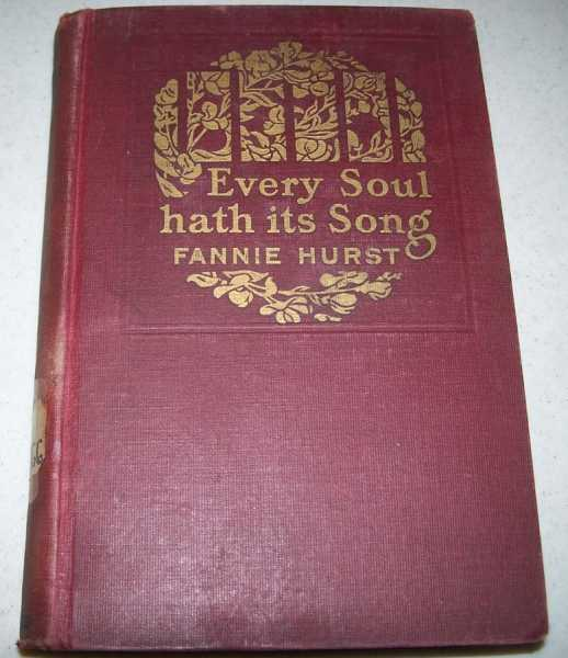 Every Soul Hath Its Song, Hurst, Fannie