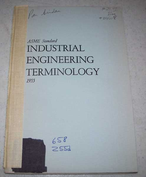 ASME Standard Industrial Engineering Terminology 1955, N/A