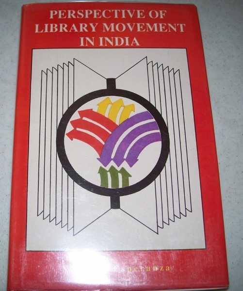 Perspective of Library Movement in India: An Account of Various Facets and Phases of Indian Library Movement and the Work and Contribution of Prof. P.N. Kaula, a Tribute on His 71st Birthday), Esperanza, Sister M.