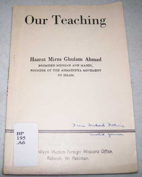 Our Teaching, Ahmad, Hazrat Mirza Ghulam