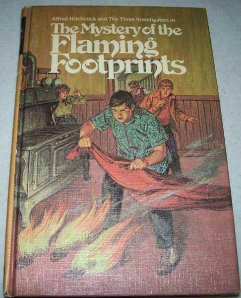Alfred Hitchcock and the Three Investigators in the Mystery of the Flaming Footprints (#15), Carey, M.V.