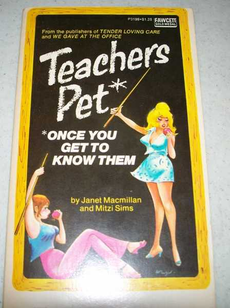 Teachers Pet (Once You Get to Know Them), Macmillan, Janet and Sims, Mitzi