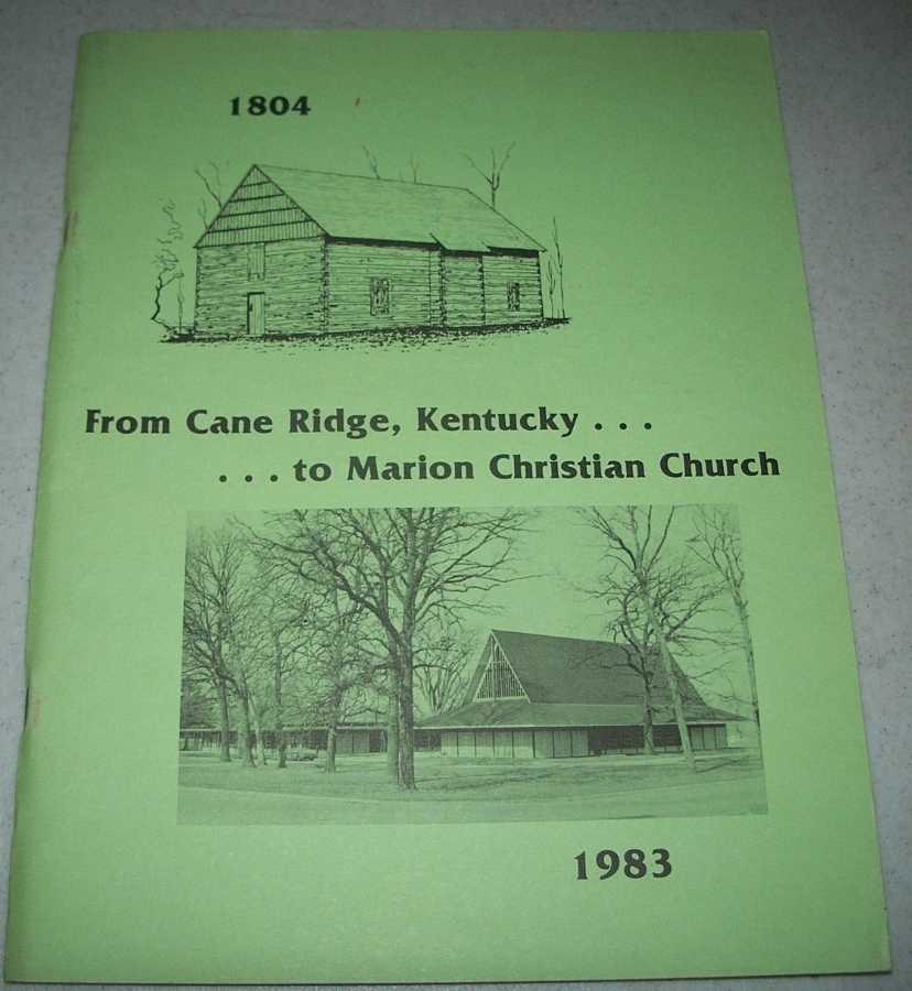 From Cane Ridge, Kentucky to Marion Christian Church 1804-1983, Airy, Loren