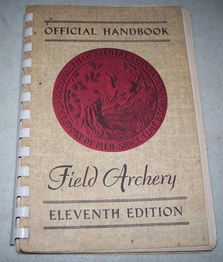 Official Handbook of Field Archery, Eleventh Edition, 1960-1961, N/A