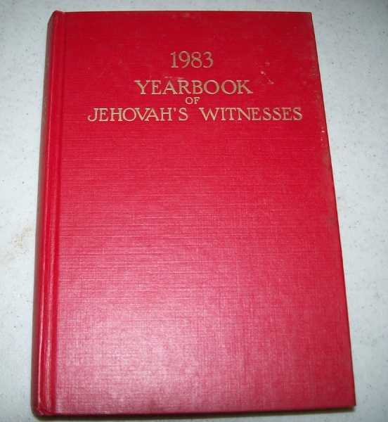 1983 Yearbook of Jehovah's Witnesses, Containing Report for the Service Year of 1982, also Daily Texts and Comments, N/A