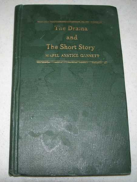 A Handbook for the Study of the Drama and the Short Story, Gannett, Mabel Anstice