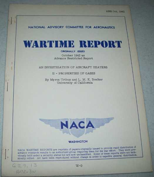 An Investigation of Aircraft Heaters II-Properties of Gases ( National Advisory Committee for Aeronautics (NACA) Wartime Report October 1942), Tribus, Myron; Boelter, L.M.K.