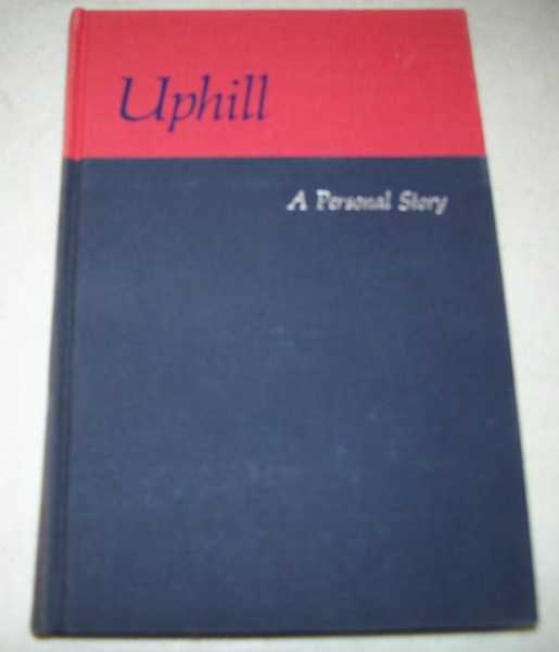 Uphill: A Personal Story, McGovern, Eleanor with Hoyt, Mary Finch