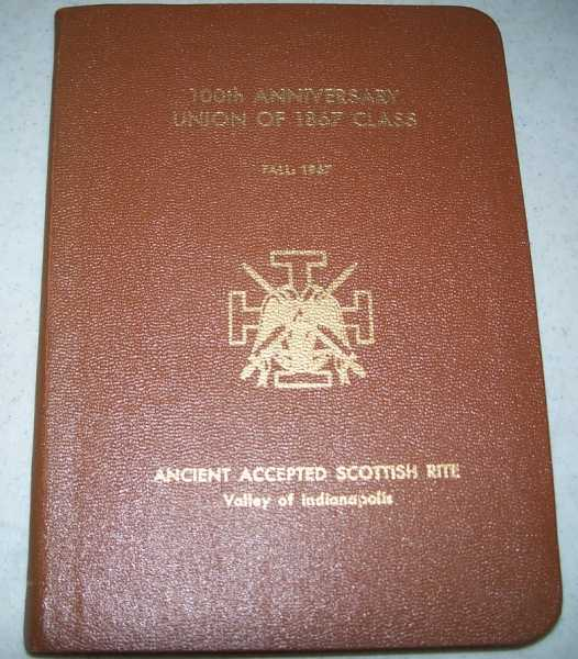 100th Anniversary Union of 1867 Class: 102nd Semi Annual Convocation and Reunion, 1967, N/A