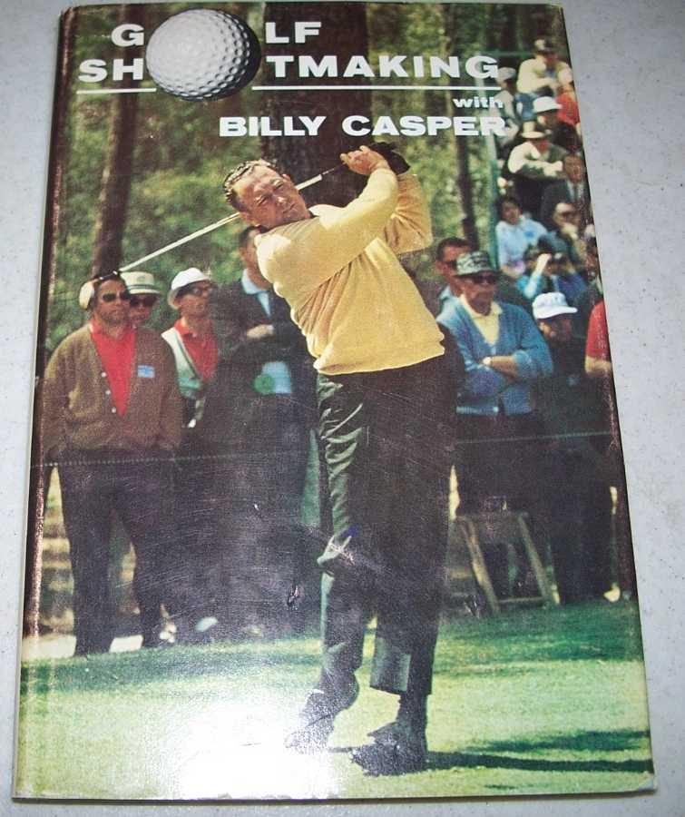 Golf Shotmaking with Billy Casper, Casper, Billy