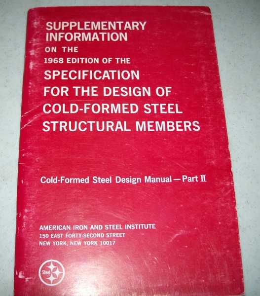 Supplementary Information on the 1968 Edition of the Specification for the Design of Cold-Formed Steel Structural Members (Cold Formed Steel Design Manual Part II), N/A