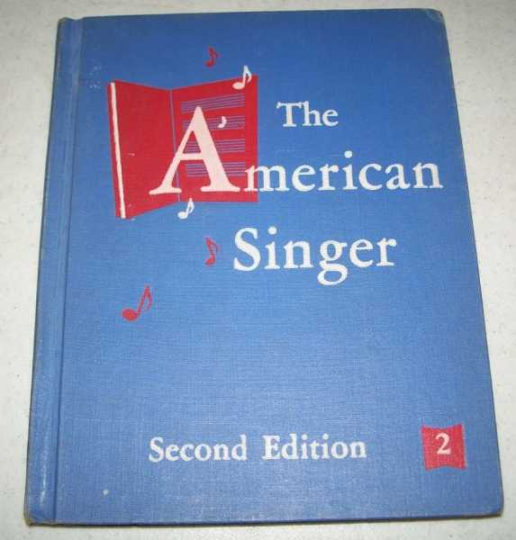 The American Singer, Second Edition, Book Two, Beattie, John W.; Wolverton, Josephine; Wilson, grace V.; Hinga, Howard