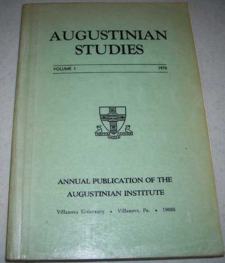 Augustinian Studies Volume I, 1970, Various
