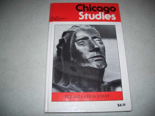 Chicago Studies Volume 22, Number 1, April 1983: The Salvation Event, Various