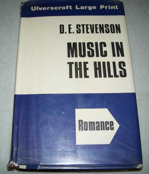 Music in the Hills (Large Print Edition), Stevenson, D.E.