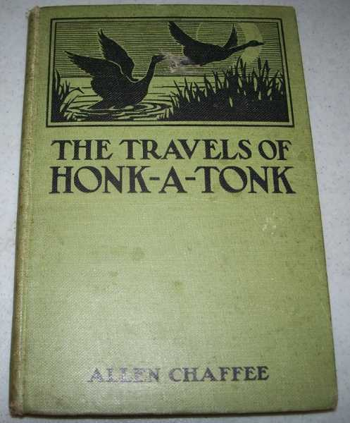 The Travels of Honk-a-Tonk and other Stories, Chaffee, Allen