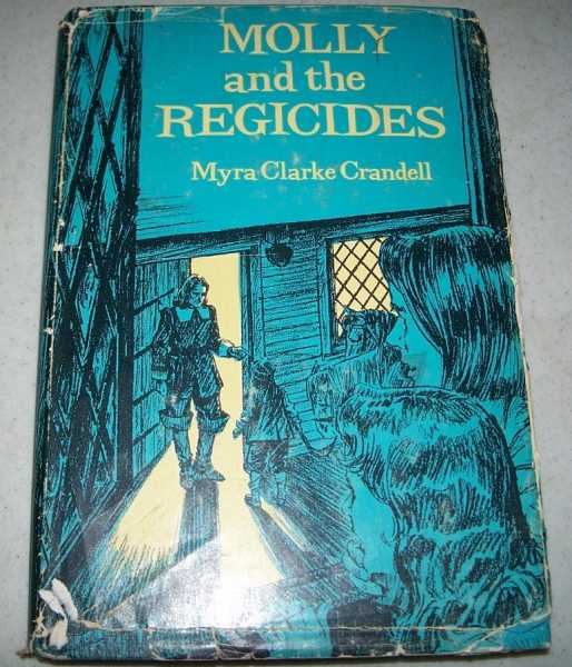 Molly and the Regicides, Crandell, Myra Clarke