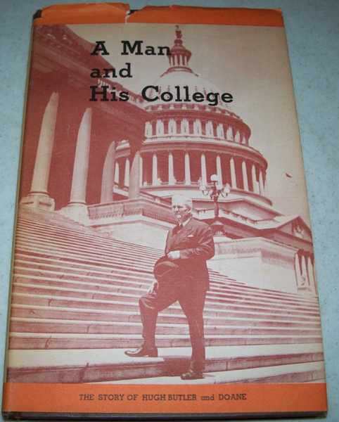 A Man and His College: The Butler-Doane Story, Sylvester, Ben F. and Ruth M.