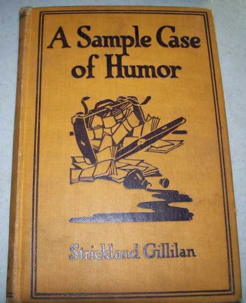 A Sample Case of Humor, Gillilan, Strickland