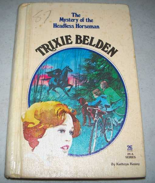 Trixie Belden and the Mystery of the Headless Horseman (#26), Kenny, Kathryn