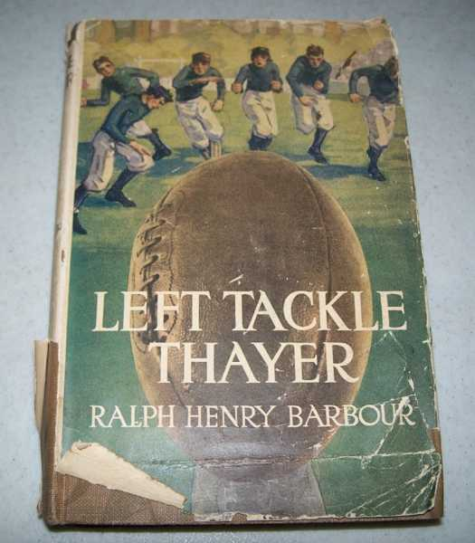 Left Tackle Thayer, Barbour, Ralph Henry
