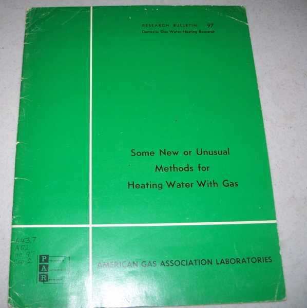 Some New or Unusual Methods for Heating Water with Gas (Research Bulletin 97), Griffiths, J.C.