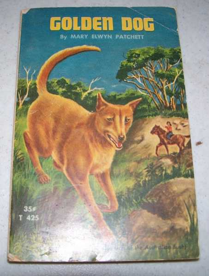 Golden Dog (Ajaz, Golden Dog of the Australian Bush), Patchett, Mary Elwyn