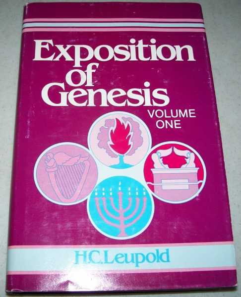 Exposition of Genesis Volume I, Chapters 1-19, Leupold, H.C.