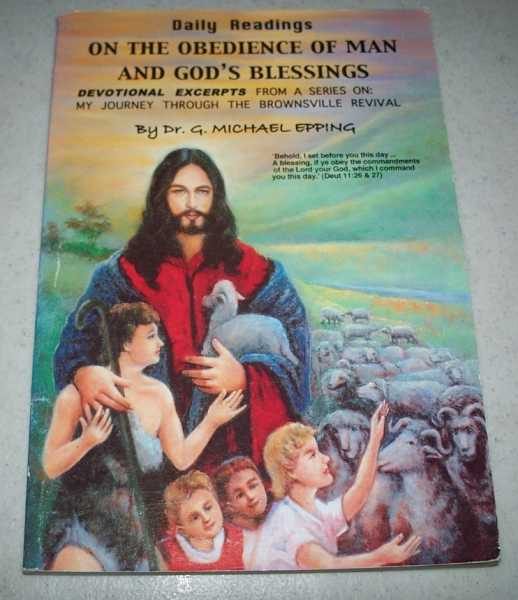 Daily Readings on the Obedience of Man and God's Blessings, Epping, Dr. G. Michael