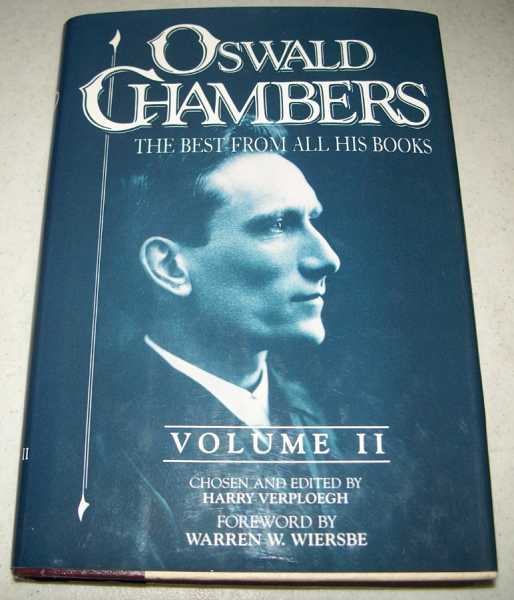 Oswald Chambers: The Best From All His Books Volume II, Chambers, Oswald; Verploegh, Harry