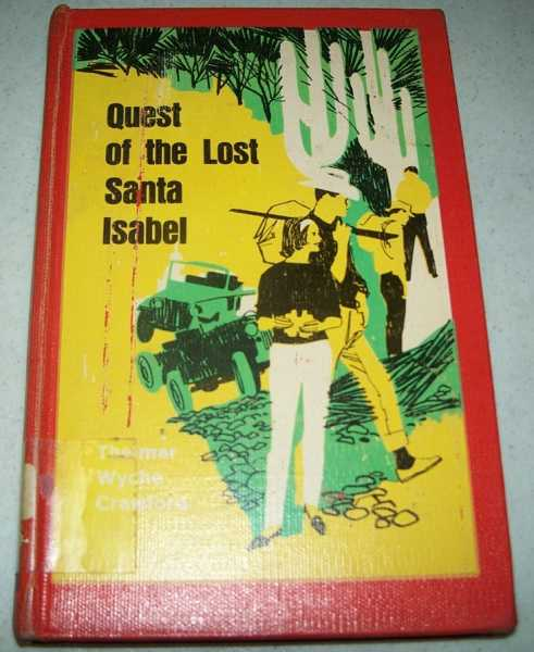 Quest of the Lost Santa Isabel, Crawford, Thelmar Wyche