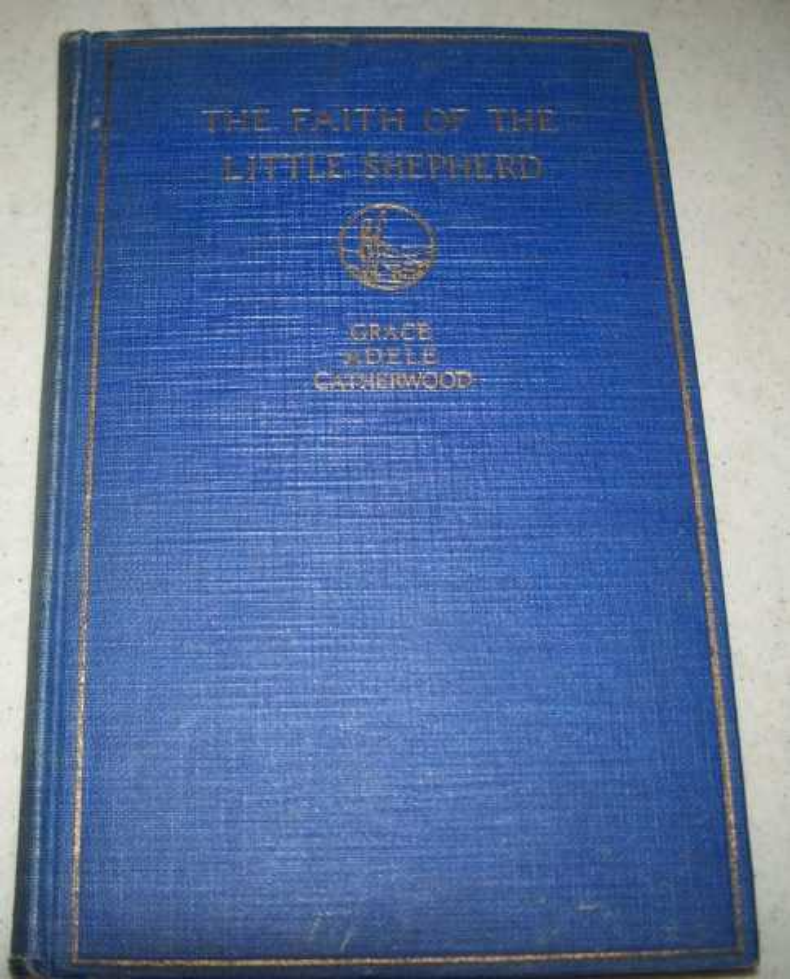 The Faith of the Little Shepherd, Catherwood, Grace Adele