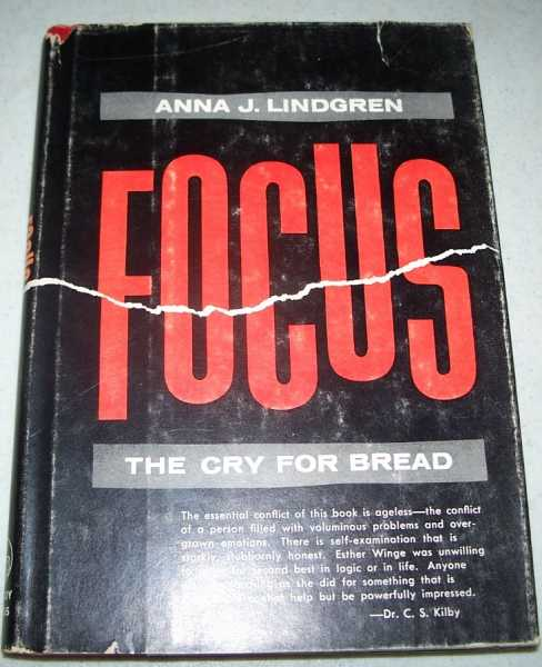 Focus: The Cry for Bread, Lindgren, Anna J.