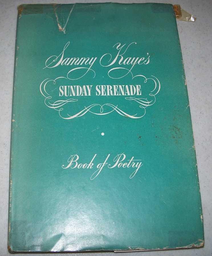 Sammy Kaye's Sunday Serenade: Book of Poetry, Kaye, Sammy
