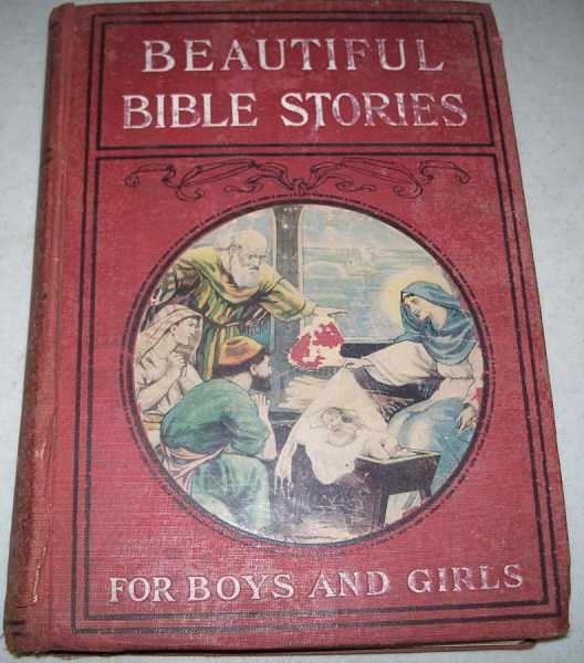 Beautiful Bible Stories for Boys and Girls: The Greatest Bible Book For Young People Ever Published, Aunt Prudence