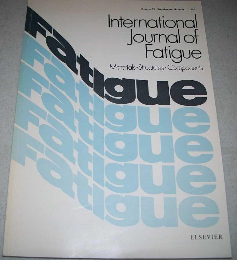 International Journal of Fatigue Volume 19 Supplement Number 1, Various