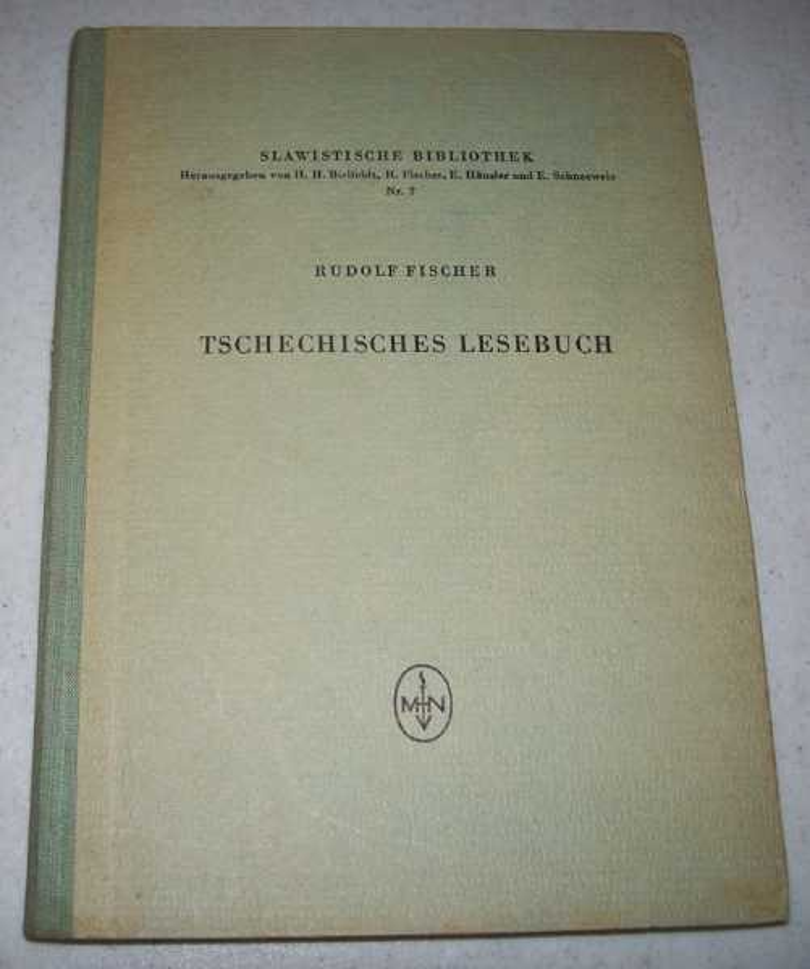 Tschechisches Lesebuch Auswahl aus Einem Jahrtausend Tschechischen Schrifttums (Slawistische Bibliothek Nr. 2), Fischer, Rudolf