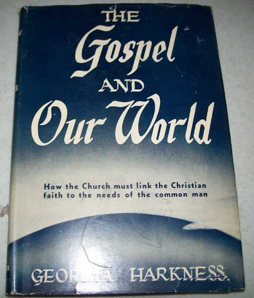 The Gospel and Our World, Harkness, Georgia