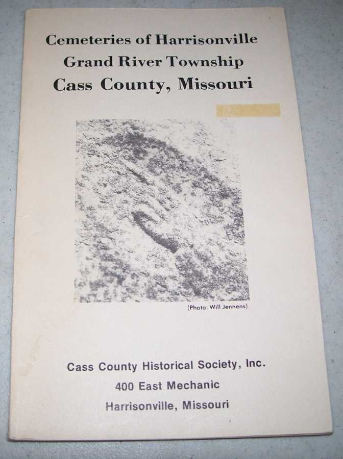 Cemeteries of Harrisonville, Grand River Township, Cass County, Missouri, N/A