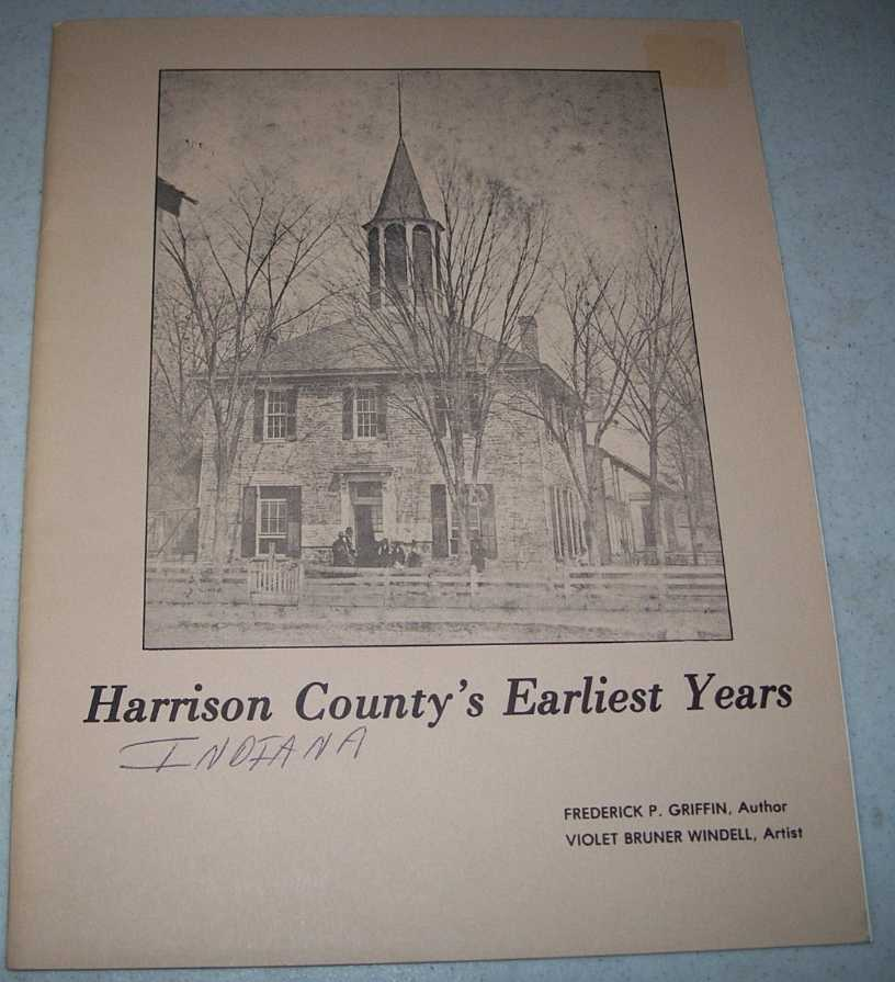 Harrison County's Earliest Years (Indiana), Griffin, Frederick P.